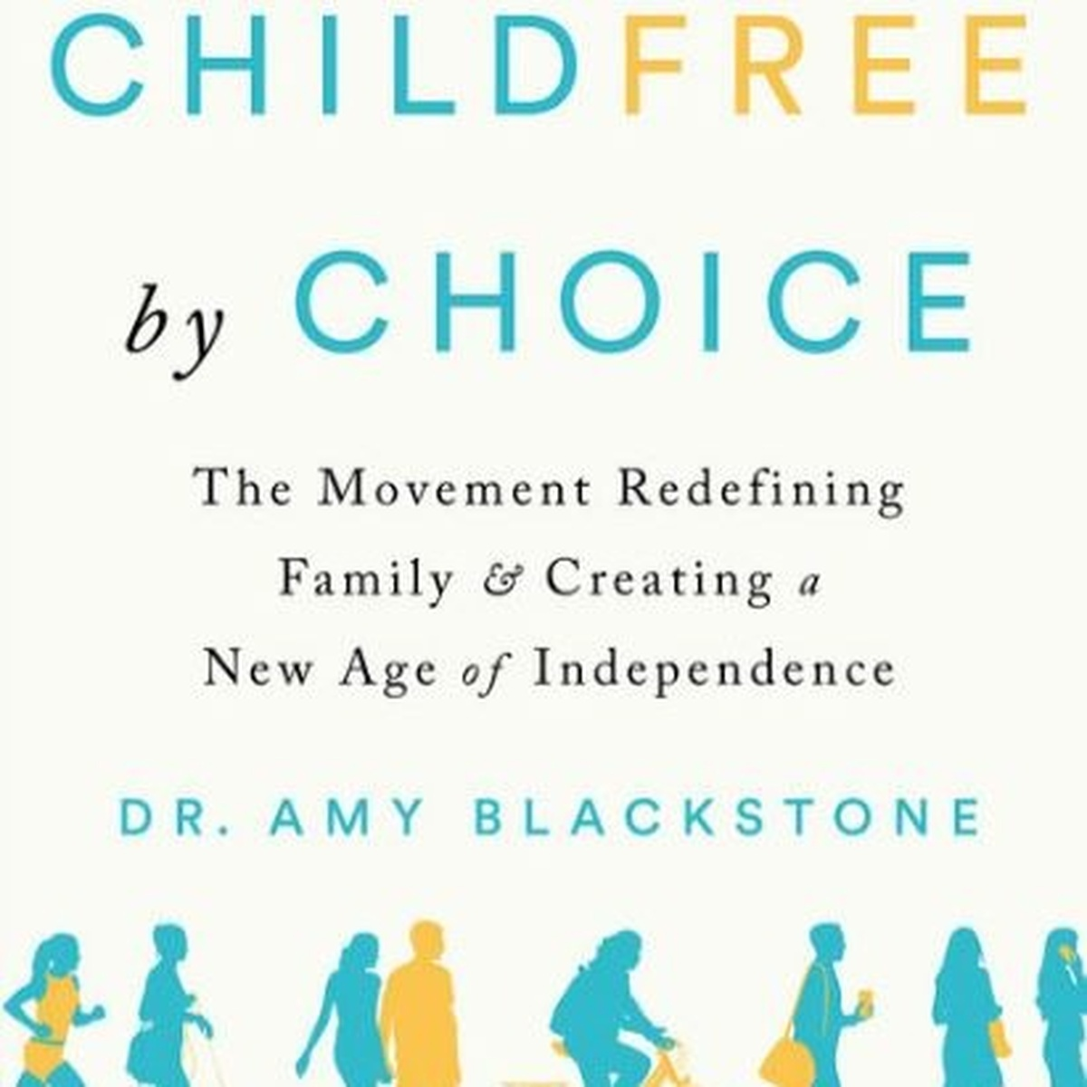 Dr  Amy Blackstone Author of Childfree By Choice The Movement