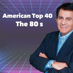 American Top 40 - The 80's - Shows & Personalities - 102 7