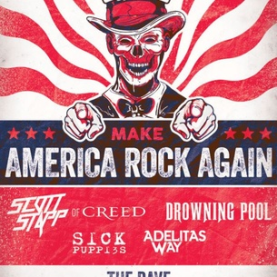 make america rock again tour with scott stapp drowning pool sick