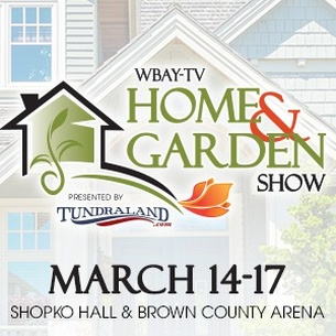 WBAY Home and Garden Show - Presented by Tundraland | WTAQ