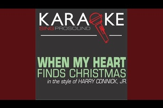 when my heart finds christmas in the style of harry connick jr karaoke with background vocal - Harry Connick Jr When My Heart Finds Christmas