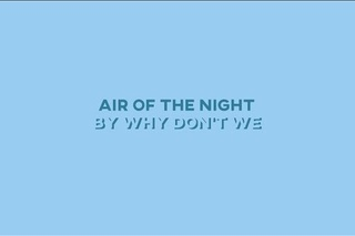 Air of the night smooth step why dont we music i1067 wnfn air of the night smooth step why dont we lyrics stopboris Images