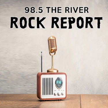 98 5 The River Rock Report | 98 5 The River