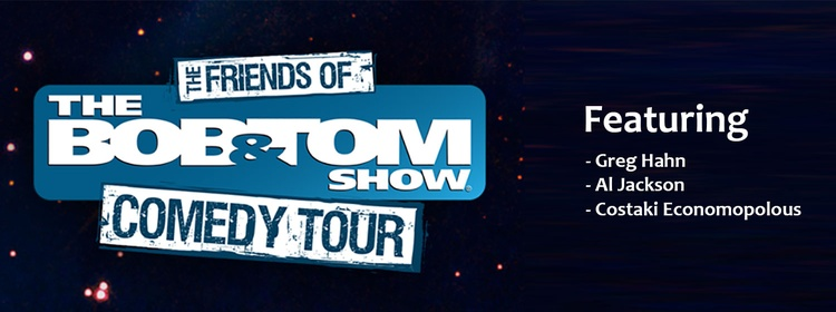 The Friends Of The Bob Tom Show Comedy Tour Q106 Rock On Wjxq