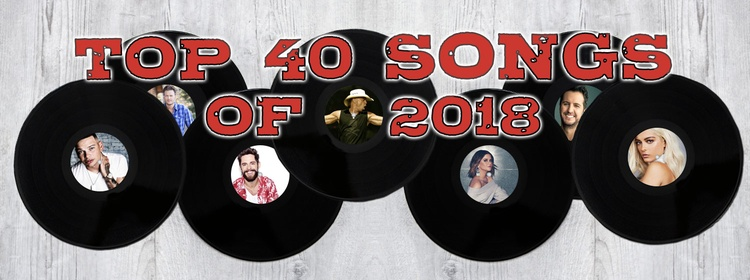 Top 40 of 2018 | Big Country 92 5 KTWB | Sioux Falls, SD