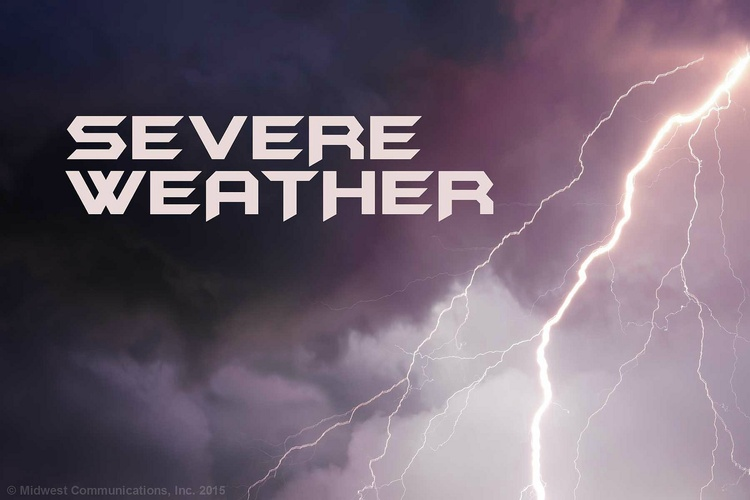 Severe Weather (Source: Midwest Communications)